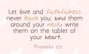 proverbs 3-3 love and faithfulness