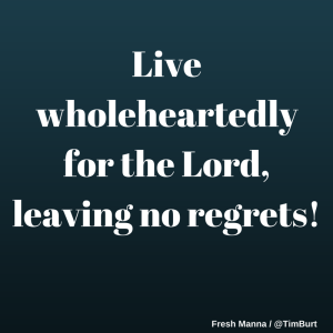 Live wholeheartedly for the Lord, (1)